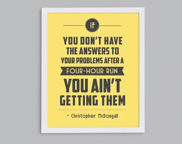 11x14 Running Answers Problems Retro Print - Marathon Training Fitness Inspirational Exercise Quote