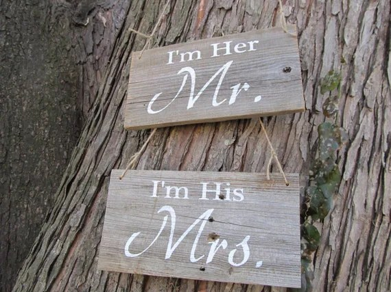 I'm Her Mr. I'm His Mrs