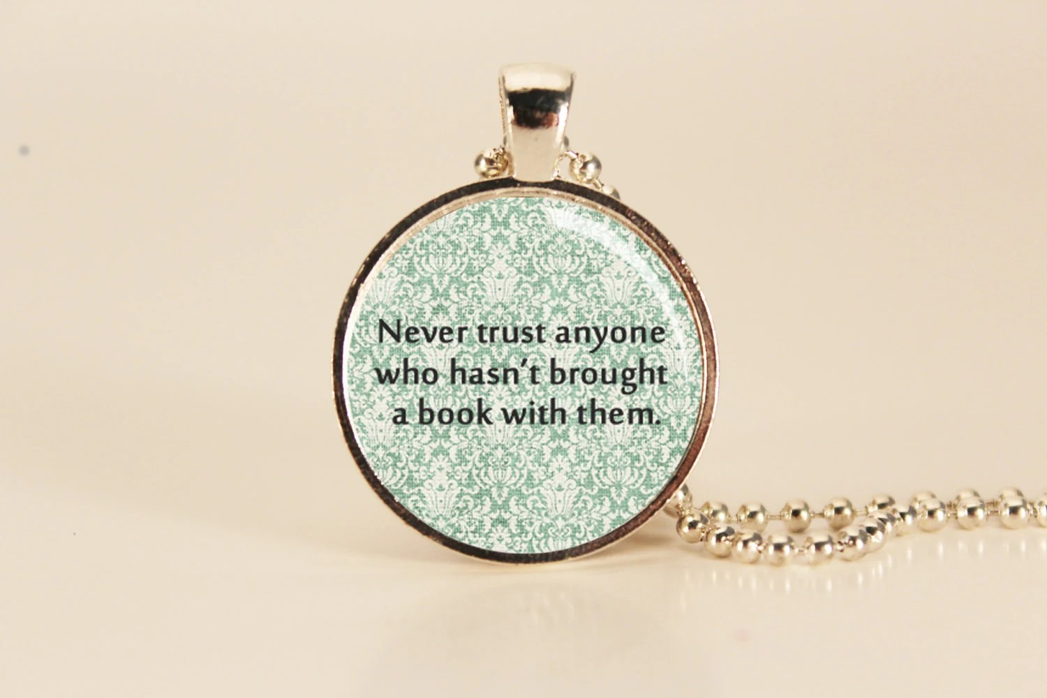 Lemony Snicket Quote Charm Necklace for Book Lovers