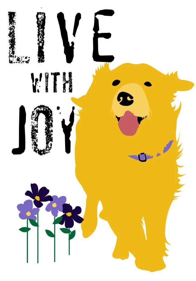 Golden Retriever Dog Art  Print Live With Joy 5 x 7 Size Inspirational Message - GoingPlaces2