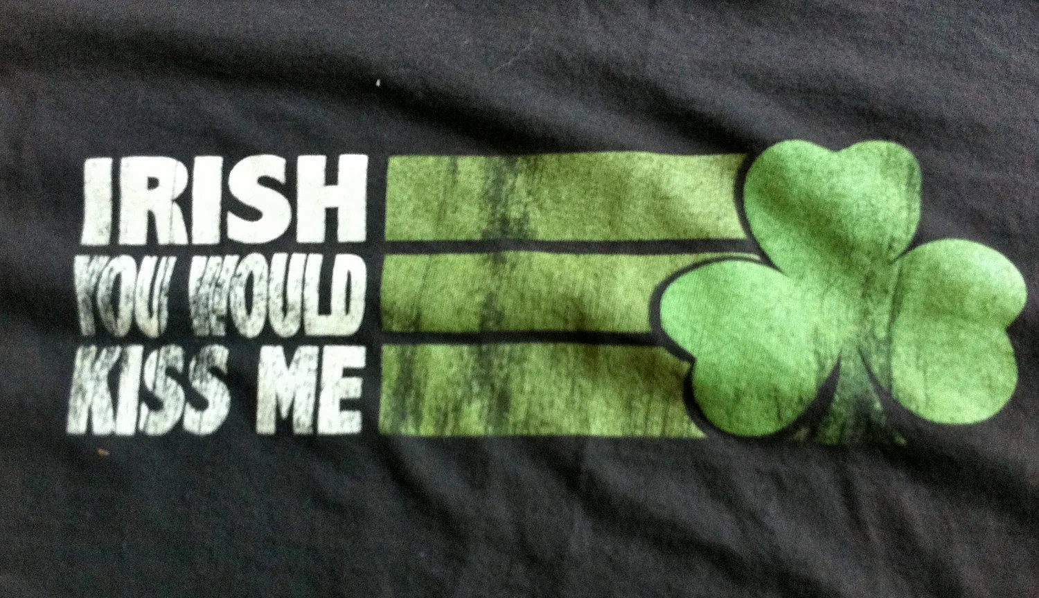 Reserved - Tumblewee Giveaway -Upcycled Irish You Would Kiss Me