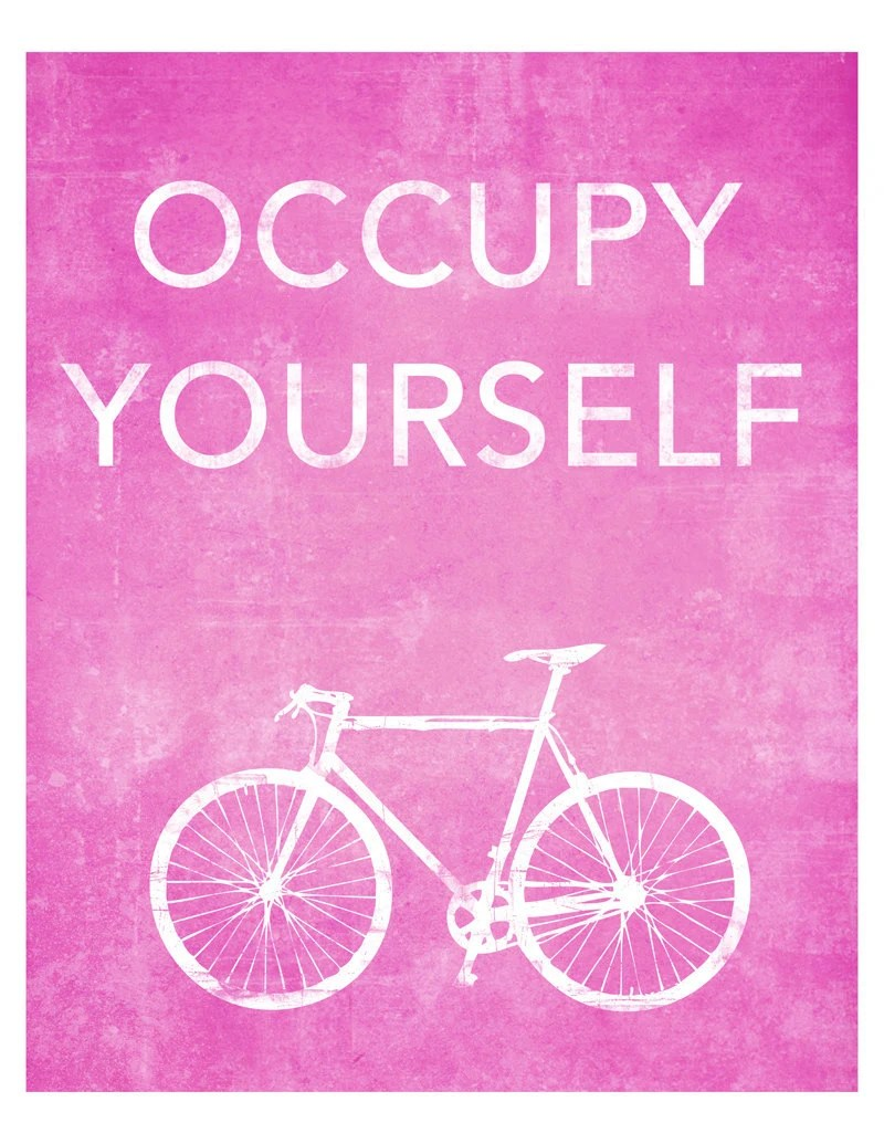 "8x10 ""Occupy Yourself"" Bicycle Print"