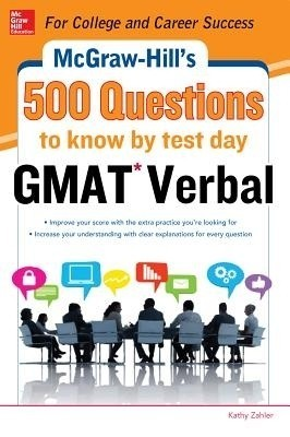 Buy McGraw-Hill Education 500 GMAT Verbal Questions to Know by Test Day: Book