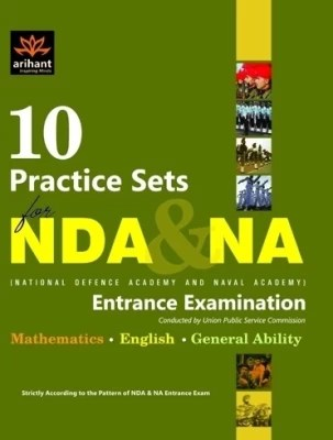 Buy NDA & NA National Defence Academy and Naval Academy Entrance Examination: 10 Practice Sets 1st Edition: Book