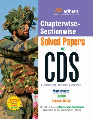 Buy Chapterwise - Sectionwise Solved Papers of CDS Mathematics / English / General Ability 5th Edition: Book