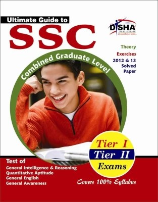 Buy Ultimate Guide to SSC : Combined Graduate Level - Tier 1 and 2 Exams 2nd Edition: Book