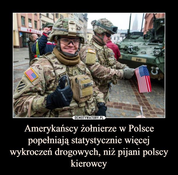 Znalezione obrazy dla zapytania Demotywatory-amerykańskie wypadki w Polsce