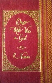 Buy Once There Was a Girl: Book