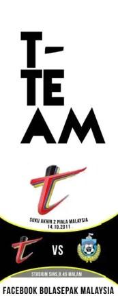 t team, terengganu team, t team piala malaysia 2011