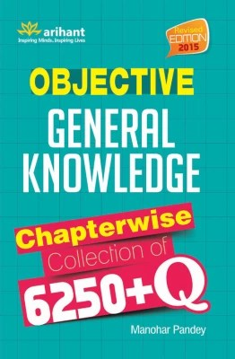 Buy Objective - General Knowledge : Chapterwise Collection of 6250+ Q 5th Edition: Book