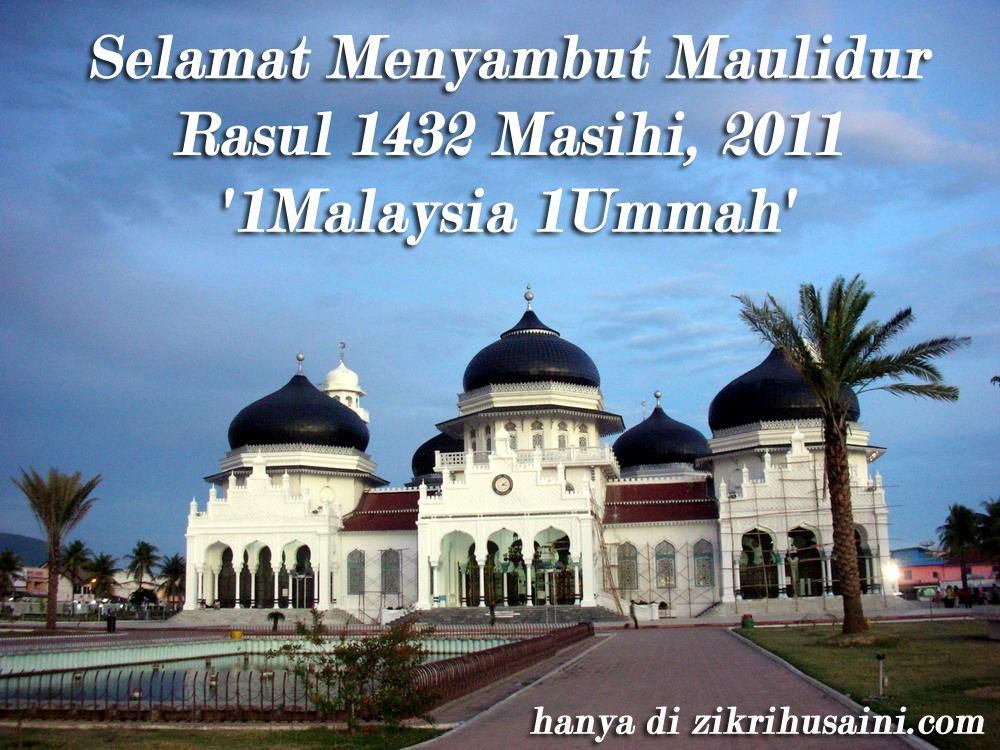 maulidur rasul 2011!, gambar masjid, mosque , sambutan maulidur rasul, maulidur rasul 2011, maulidur rasul 1432, tema maulidur rasul 2011