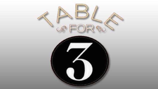 watch wwe table for 3 season 1 episode 7