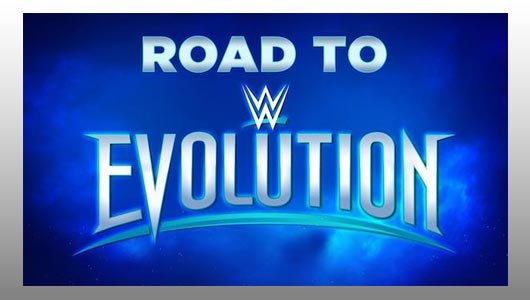 watch wwe road to evolution 2018