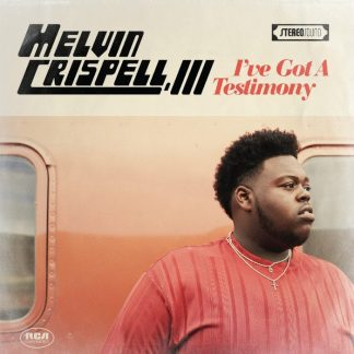 """Sunday Best"" Season 9 Winner Melvin Crispell, III's Debut Album, ""I've Got a Testimony"", Available for Pre-order Now"