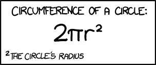 Yup, I almost made this mistake (xkcd by Randall Munroe - Creative Commons Attribution-NonCommercial 2.5 License)
