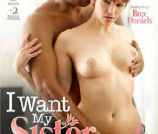 I Want My Sister 2 Porn Movie