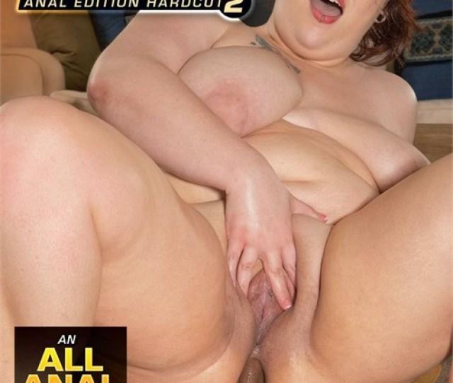 Thick Chicks On Dicks Anal Edition Hardcut 2