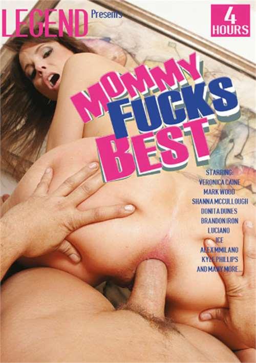 Mommy Fucks Best