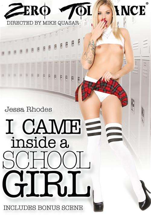 I Came Inside A School Girl,2017 Porn DVD, Zero Tolerance Ent., Mike Quasar, 18+ Schoolgirls, 18+ Teens, Cream Pie, Small Tits