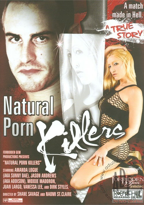 Natural Porn Killers