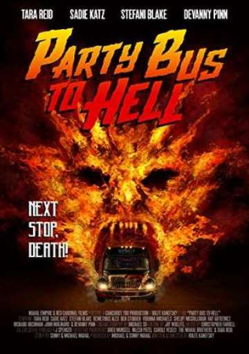 Party-Bus-to-Hell-2017-Web-DL-Download Party Bus to Hell 2017 Full Movie Hindi Dubbed Free Download 720P HD ESubs