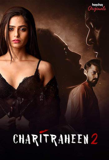 Charitraheen 2 2019 Hindi Web Series Complete Episodes Download
