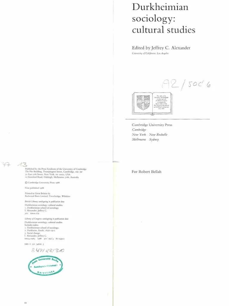 Alexander J Durkheimian Sociology Cultural Studies Cambridge University Press 1988 Pdf Emile Durkheim Sociology