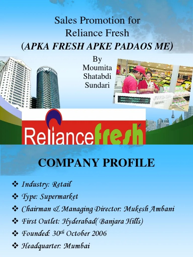 hr policies of reliance fresh Heading hr for reliance fresh having approx 650 stores in 14 states having manpower of 15000 append to end hr resposibilityrecruitment,r & r,pms,balanced score card imp,assessment centremanpower planning,support to all hr ops etc.