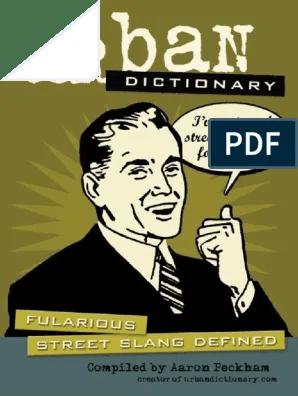 Urban Dictionary Fularious Street Slang Defined Dicionario Urbano De Girias Ingles Eua 2005 Communication Semiotics