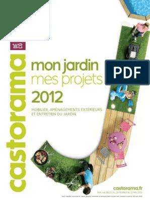 Catalogue Castorama Mon Jardin Mes Projets 2012 Environnement Naturel Preservation