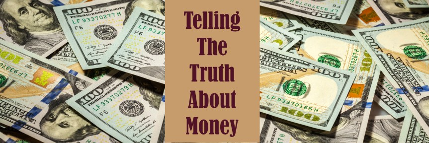 Steve Grumbine:  Truth About Money