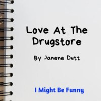 Love At The Drugstore