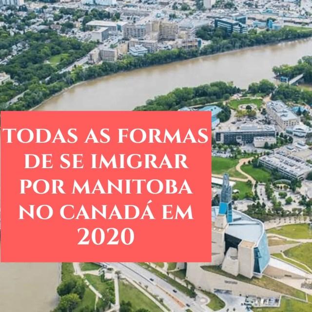 Todas as formas de imigração Manitoba (Winnipeg) 2020