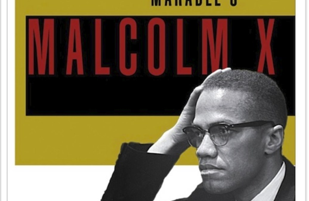 An Open Letter to Tavis Smiley and Cornel West: Stop Denying Critics of Marable's Malcolm X
