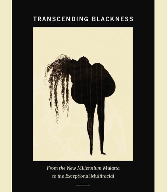 Ralina Joseph and Critical Mixed-Race Studies