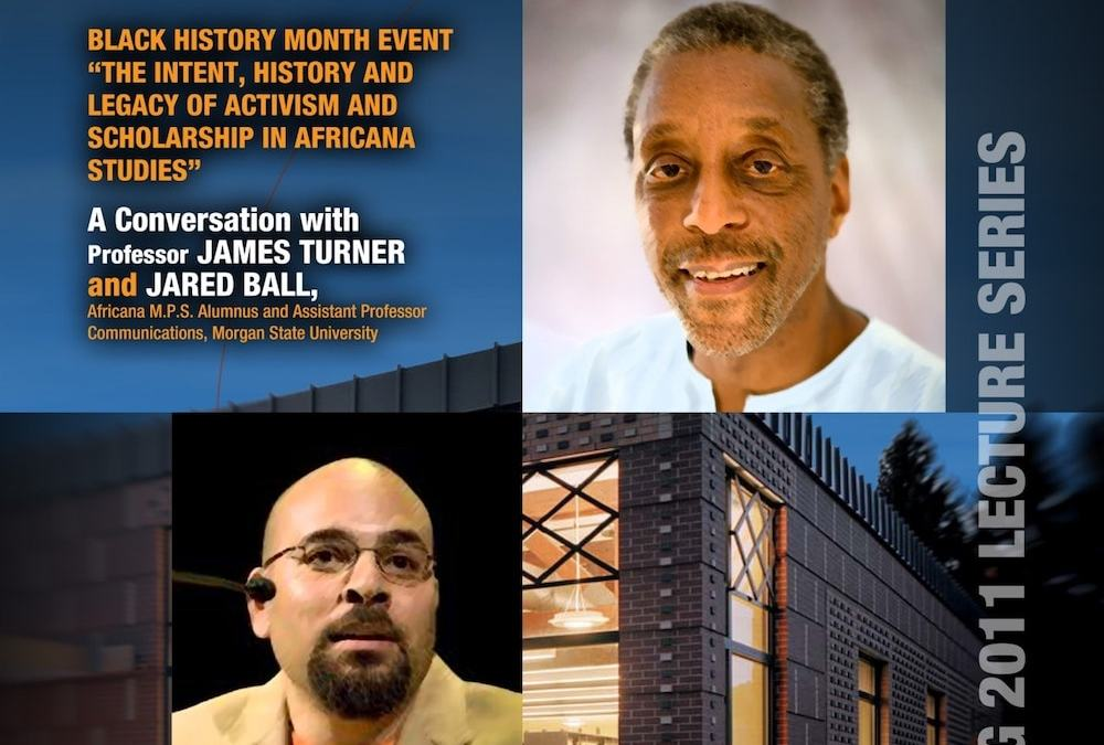 The Intent, History and Legacy of Activism and Scholarship in Africana Studies: A Conversation with Dr. James Turner