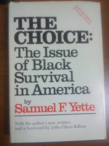 Samuel Yette and The Choice: Black Survival in the United States