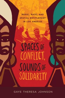 Dr. Gaye Theresa Johnson on Black and Brown Struggle and Spatial Entitlement