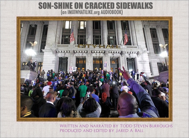 4th Anniversary! Son-Shine On Cracked Sidewalks: An Audiobook by Todd Steven Burroughs