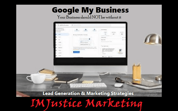 Google My Business with IMJustice Marketing