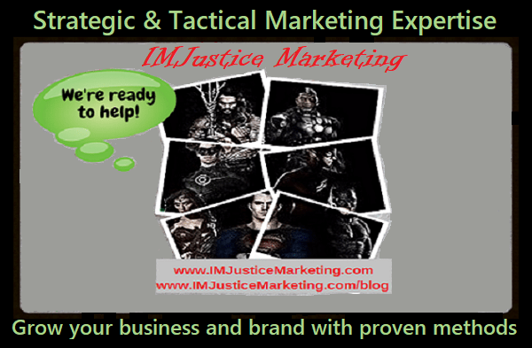 Strategic and Tactical Marketing with IMJustice Marketing