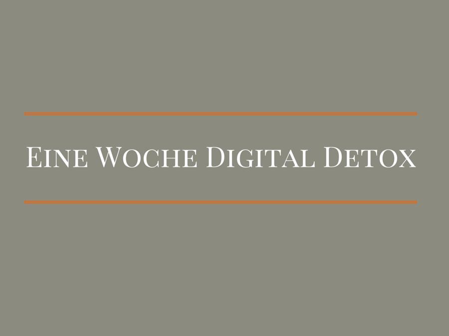 Eine Woche Digital Detox
