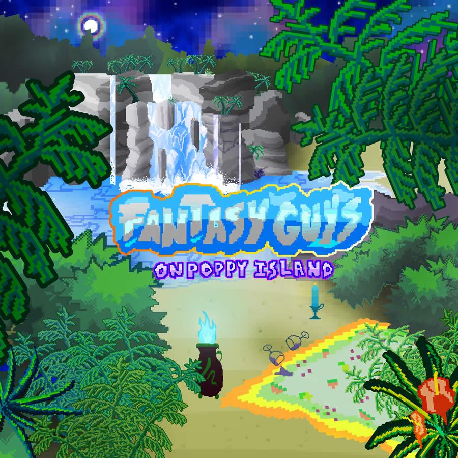 Fantasy Guys - On Poppy Island
