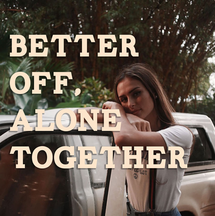 Mara - Better Off, Alone Together