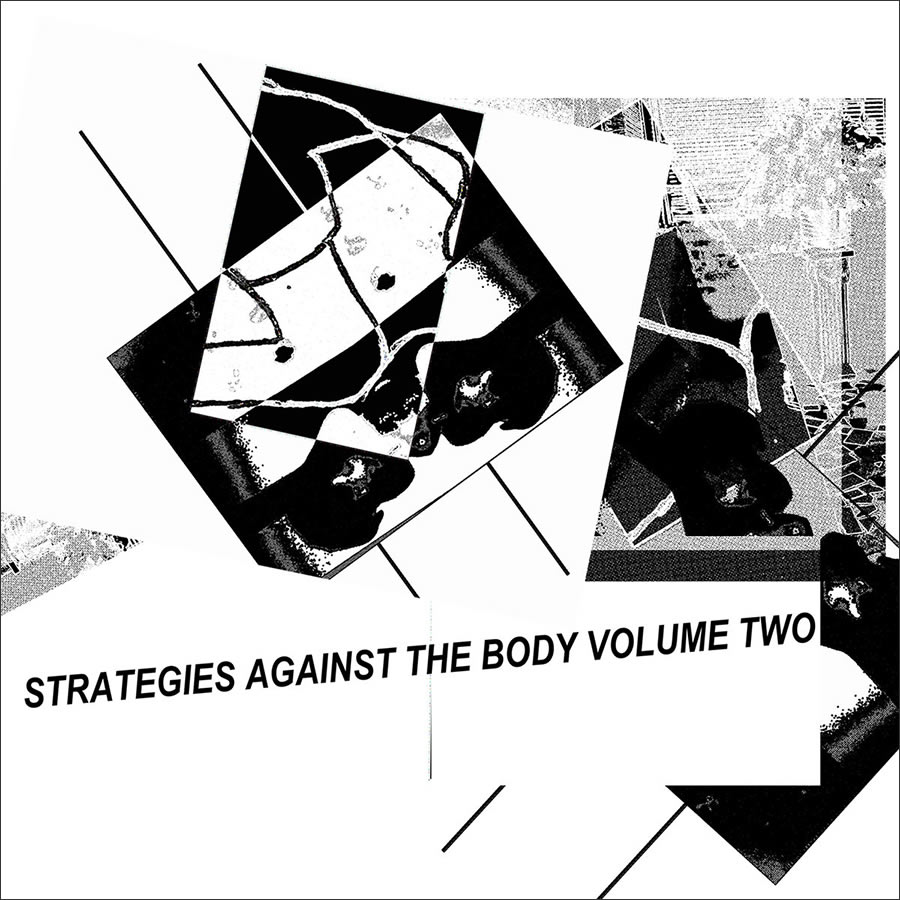 DKA - Strategies Against the Body Vol, 2
