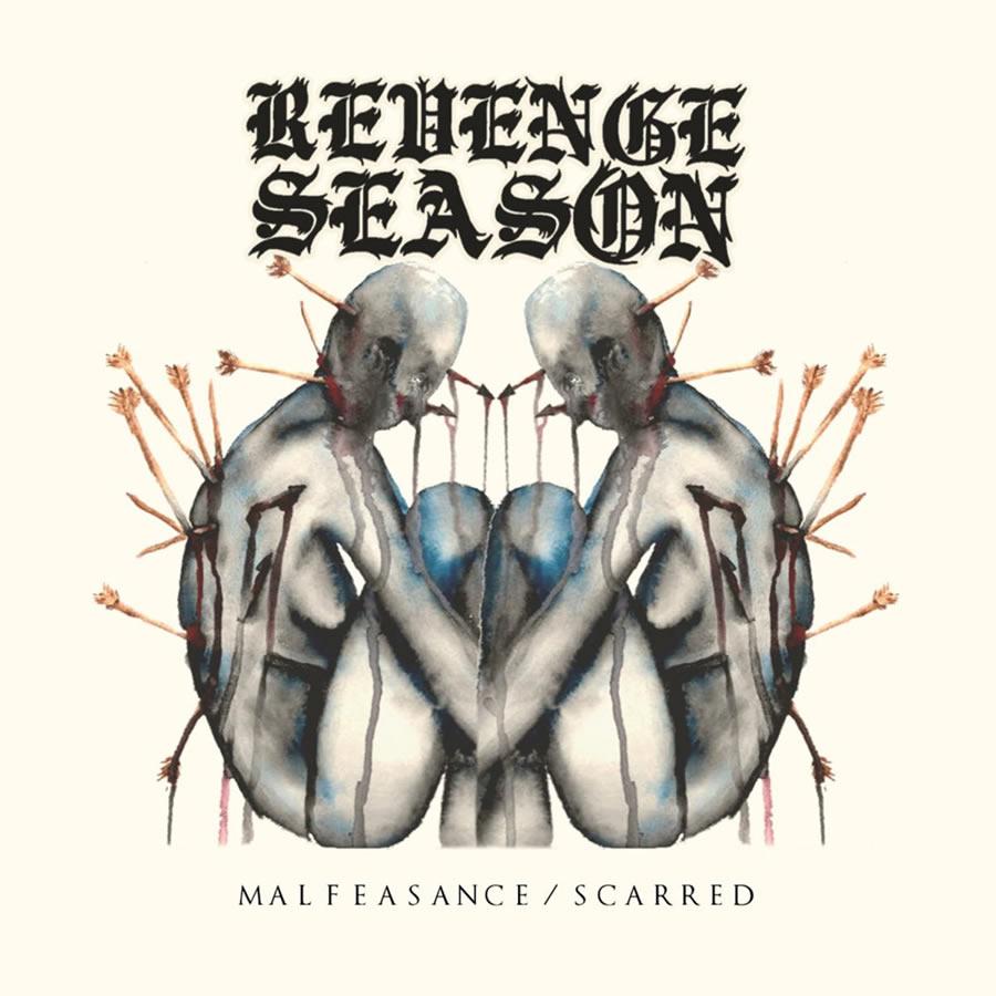 Revenge Season - Malfeasance/Scarred