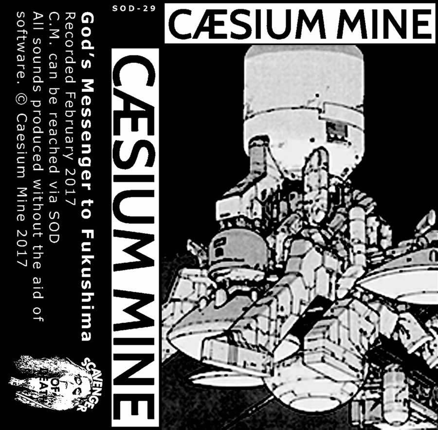 Caesium Mine - God's Messenger to Fukushima