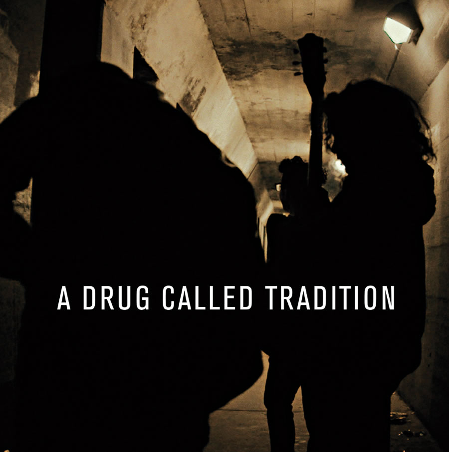 A Drug Called Tradition - Medicine Music