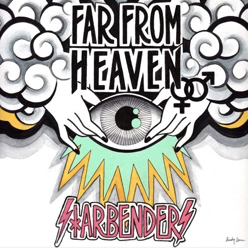 StarBenders - Far from Heaven