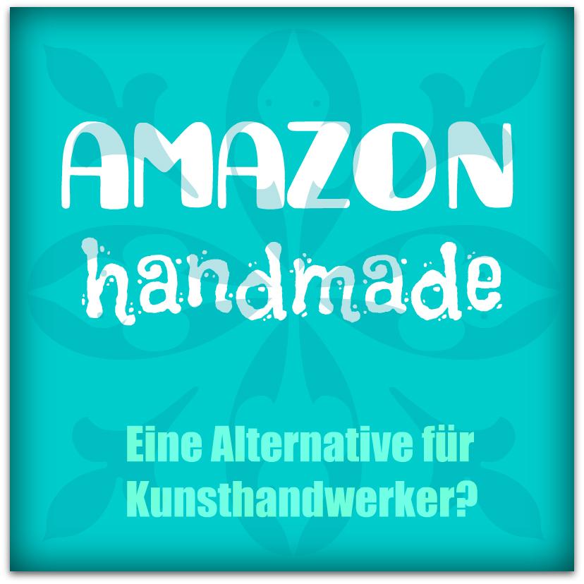 Amazon Handmade: Neuer Marktplatz für Deutschland